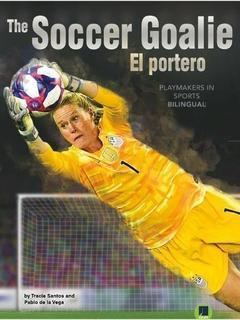 The Soccer Goalie/El portero