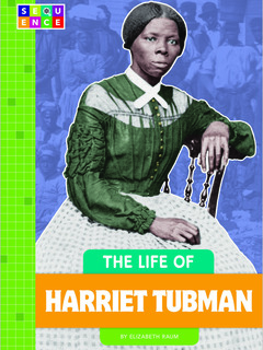 The Life of Harriet Tubman