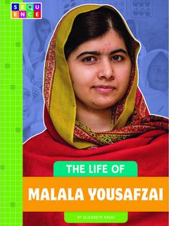The Life of Malala Yousafzai