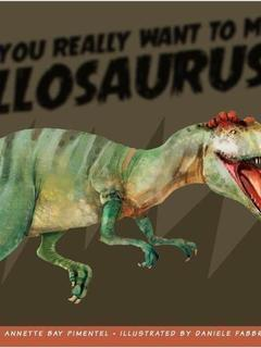 Do You Really Want to Meet Allosaurus?