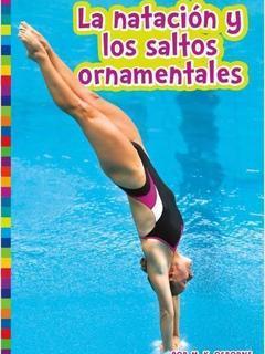 La natación y los saltos ornamentales