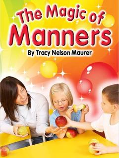 The Magic of Manners