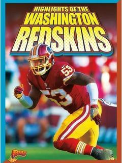 Highlights of the Washington Redskins
