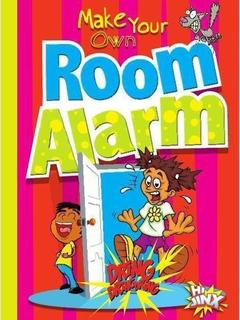 Make Your Own Room Alarm