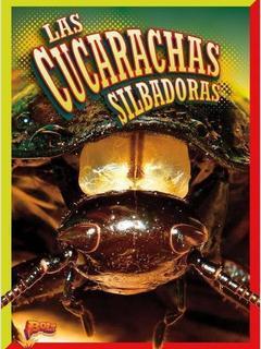 Las cucarachas silbadoras