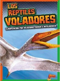 Los reptiles voladores