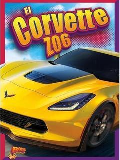 El Corvette Z06