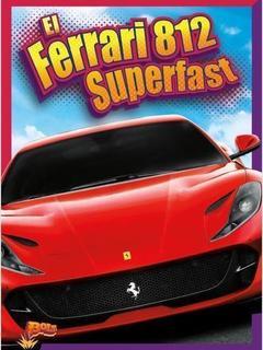 El Ferrari 812 Superfast