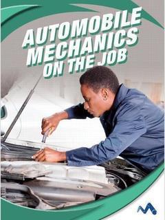 Automobile Mechanics on the Job
