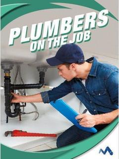 Plumbers on the Job
