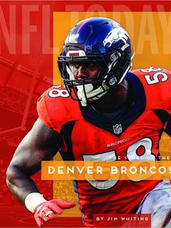 The Story of the Denver Broncos