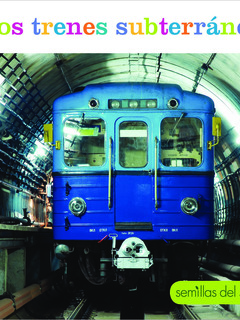 Los trenes subterráneos