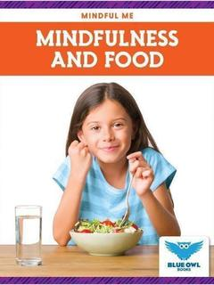 Mindfulness and Food