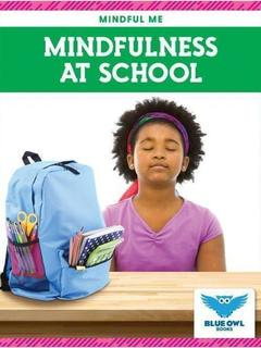 Mindfulness at School