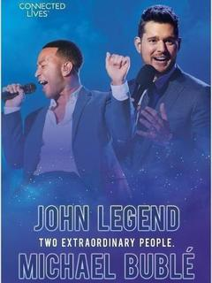 Connected Lives: John Legend/Michael Bublé