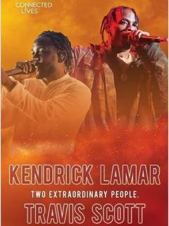 Connected Lives: Kendrick Lamar/Travis Scott