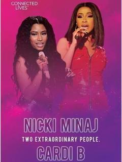 Connected Lives: Nicki Minaj/Cardi B
