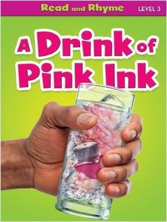 A Drink of Pink Ink