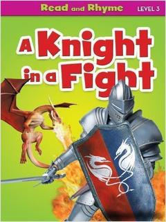 A Knight in a Fight