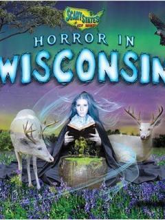 Horror in Wisconsin