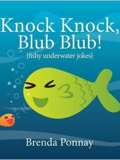 Knock Knock, Blub Blub!