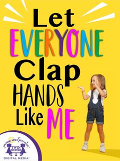 Let Everyone Clap Hands Like Me