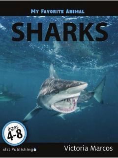 My Favorite Animal: Sharks