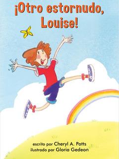 ¡Otro estornudo, Louise!