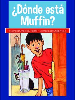 ¿Dónde está Muffin?