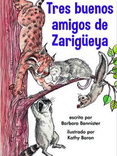 Tres buenos amigos de Zarigüeya