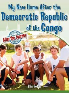 My New Home After the Democratic Republic of the Congo