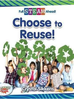 Choose to Reuse!