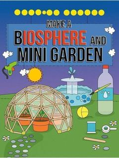 Make a Biosphere and Mini Garden