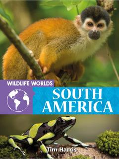Wildlife Worlds South America