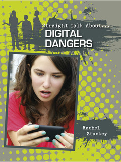Digital Dangers