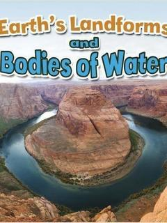 Earth's Landforms and Bodies of Water