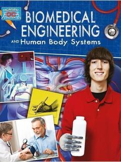 Biomedical Engineering and Human Body Systems