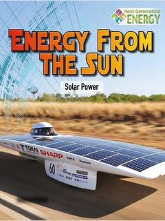 Energy from the Sun: Solar Power