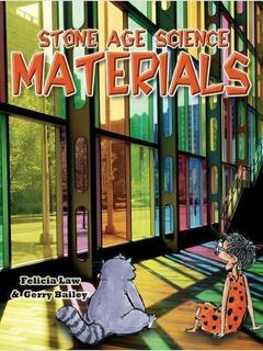 Stone Age Science: Materials