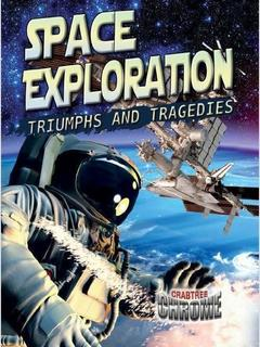 Space Exploration: Triumphs and Tragedies