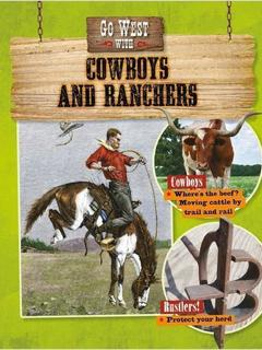 Go West with Cowboys and Ranchers