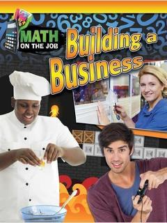 Math on the Job: Building a Business