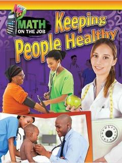 Math on the Job: Keeping People Healthy