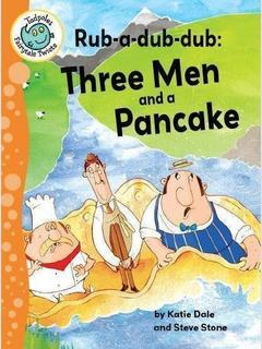 Rub-a-dub-dub: Three Men and a Pancake