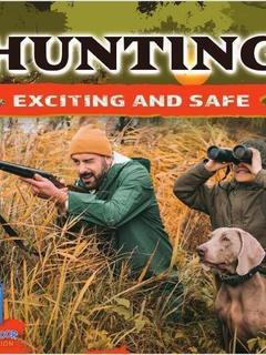Hunting: Exciting and Safe