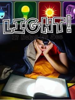 Light! It Helps Us See