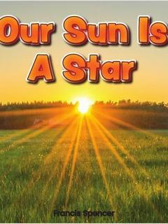 Our Sun Is a Star