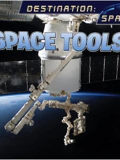 Destination Space: Space Tools