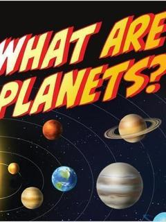 What Are Planets?