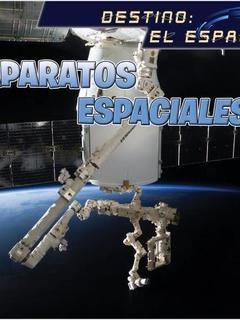 Destino el espacio: Aparatos espaciales